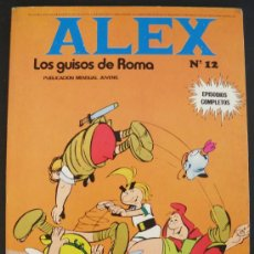 Cómics: ALEX - Nº 12 LOS GUISOS DE ROMA - 1973 BURU LAN EDICIONES - NUEVO. Lote 25634730