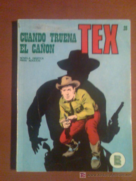 TEX Nº 28 -BURU LAN- CUANDO TRUENA EL CAÑON (Tebeos y Comics - Buru-Lan - Tex)
