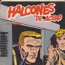 Cómics: HALCONES DE ACERO. BURU LAN 1974. (80 PÁGINAS). EL SECUESTRO.. Lote 18227445