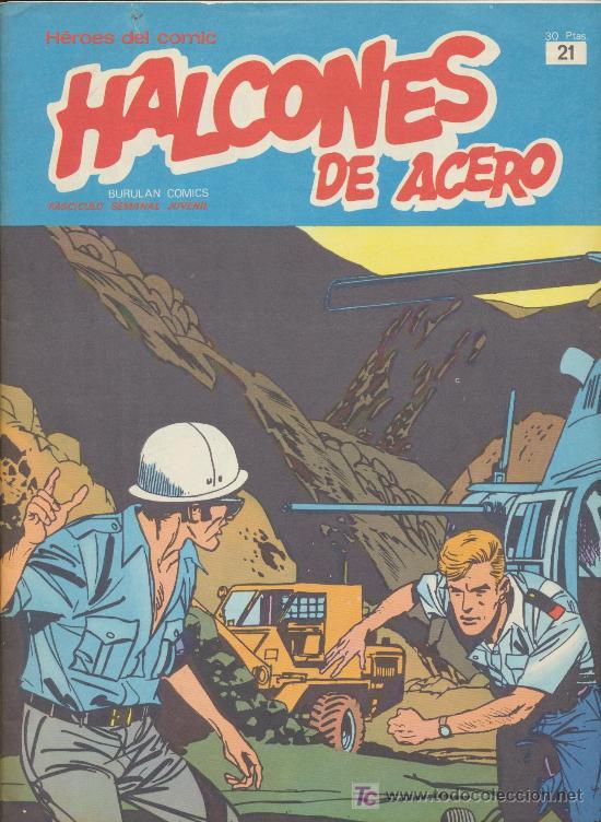 HALCONES DE ACERO TOMO 2 Nº 21. BURU LAN 1974. (Tebeos y Comics - Buru-Lan - Halcones de Acero)