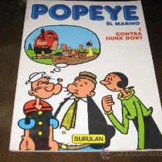 Cómics: POPEYE EL MARINO Nº1 - CONTRA HUNK DORY - BURULAN 1983. Lote 25568640