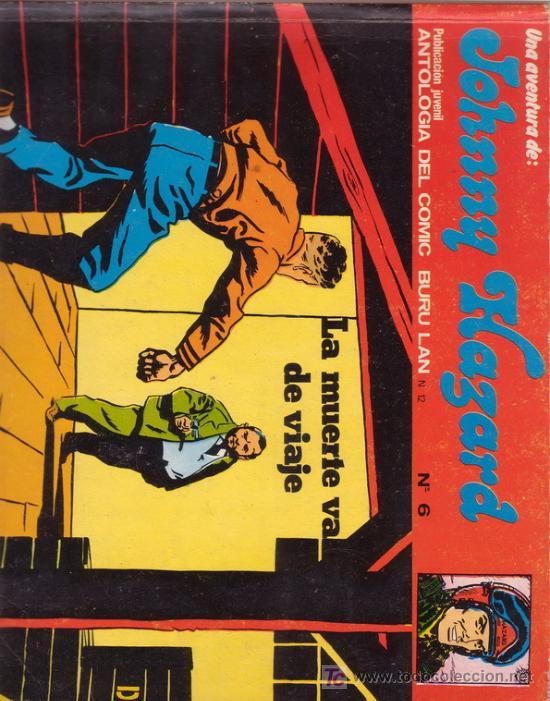 JOHNNY HAZARD Nº 6. LA MUERTE VA DE VIAJE. ANTOLOGÍA DEL COMIC BURULAN. (Tebeos y Comics - Buru-Lan - Otros)