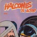 Cómics: HALCONES DE ACERO. VETOL. EL LINGOTE. ALAN FOLEY. Nº 2. EDICIONES BURULAN.. Lote 27183021