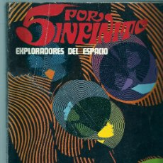 Cómics: EXPLORADORES DEL ESPACIO-5 POR INFINITO EPISODIOS COMPLETOS.1974-120 PAG.. Lote 24606870