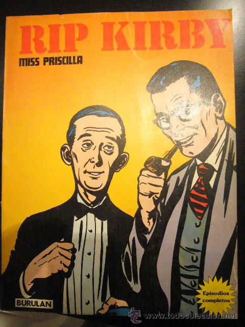 RIP KIRBY MISS PRISCILLA TOMO III BURU LAN 1974 EAC (Tebeos y Comics - Buru-Lan - Rip Kirby)