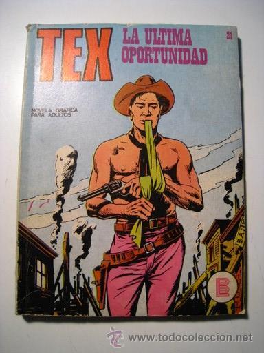 TEX Nº 21: LA ULTIMA OPORTUNIDAD - BURU LAN (Tebeos y Comics - Buru-Lan - Tex)