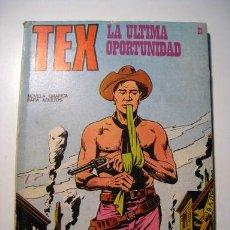 Cómics: TEX Nº 21: LA ULTIMA OPORTUNIDAD - BURU LAN . Lote 25761113