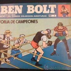 Cómics: BEN BOLT - Nº 1 - BURU LAN COMICS COLECCION AVENTURAS - FORJA DE CAMPEONES - 1.973 - . Lote 25791103