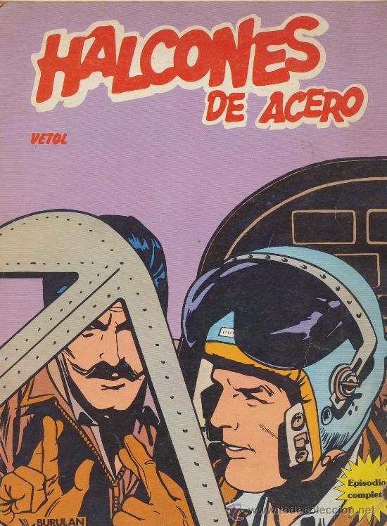HALCONES DE ACERO. VETOL. (Tebeos y Comics - Buru-Lan - Halcones de Acero)