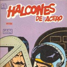 Cómics: HALCONES DE ACERO Nº 2 80 PAGINAS. Lote 27291832