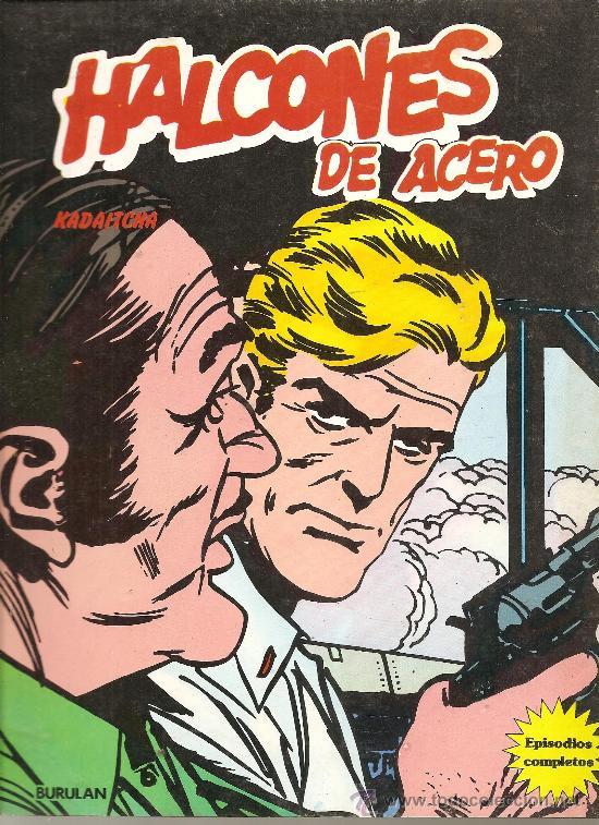 HALCONES DE ACERO Nº 3 80 PAGINAS (Tebeos y Comics - Buru-Lan - Halcones de Acero)
