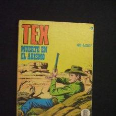 Cómics: TEX - NUMERO 47 - MUERTE EN EL ABISMO - BURULAN - . Lote 28360246