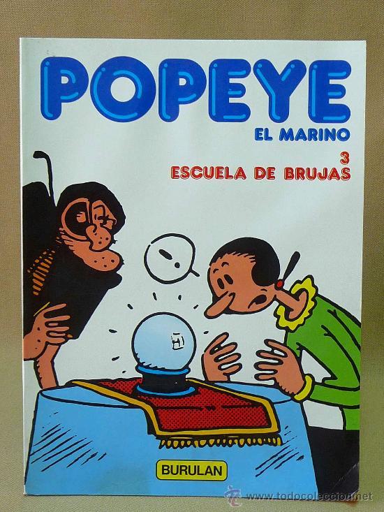 COMIC, POPEYE EL MARINO, Nº 3, ESCUELA DE BRUJAS, BURULAN, 1983 (Tebeos y Comics - Buru-Lan - Popeye)