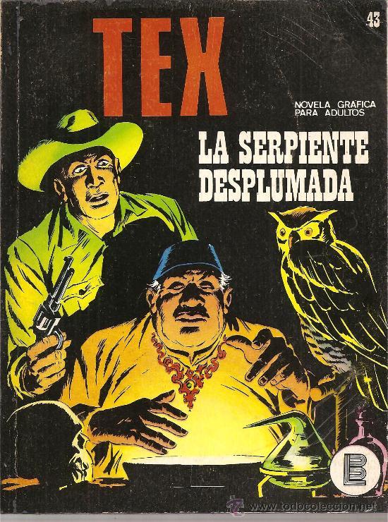 TEX Nº 43 LA SERPIENTE DESPLUMADA (Tebeos y Comics - Buru-Lan - Tex)