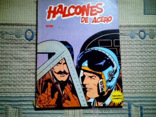 HALCONES DE ACERO.VETOL (Tebeos y Comics - Buru-Lan - Halcones de Acero)