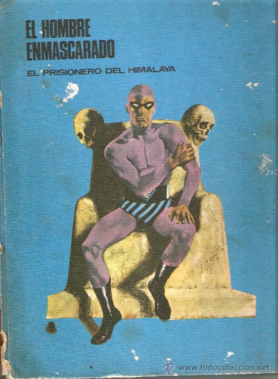 EL HOMBRE ENMASCARADO - TOMO 1 - EL PRISIONERO DEL HIMALAYA - BURU-LAN AÑOS 70. (Tebeos y Comics - Buru-Lan - Hombre Enmascarado)