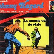 Cómics: JOHNNY HAZARD NUMERO 6 POR FRANK ROBBINS. BURU LAN 1973. Lote 29150568