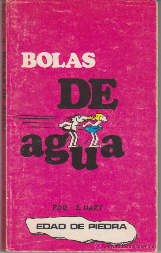 COLECCIÓN EDAD DE PIEDRA Nº 9. BOLAS DE AGUA . BURU LAN 1972. TACO (25 PTAS Y 132 PÁGINAS) (Tebeos y Comics - Buru-Lan - Otros)