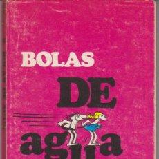 Cómics: COLECCIÓN EDAD DE PIEDRA Nº 9. BOLAS DE AGUA . BURU LAN 1972. TACO (25 PTAS Y 132 PÁGINAS). Lote 29351455