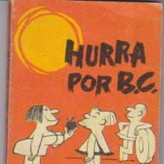 Cómics: COLECCIÓN EDAD DE PIEDRA Nº 8. HURRA POR ,B.C.. BURU LAN 1972. TACO (25 PTAS Y 132 PÁGINAS). Lote 29351759