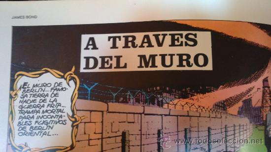 Cómics: JAMES BOND(A TRAVES DEL MURO).Nº1. EPISODIOS COMPLETOS BURULAN 1974.RUSTICA A TODO COLOR - Foto 3 - 29423754