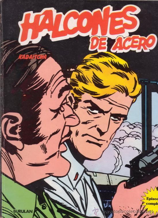 HALCONES DE ACERO. KADAITCHA. ALAN FOLEY. Nº 4. EDITORIAL BURULAN. (Tebeos y Comics - Buru-Lan - Halcones de Acero)