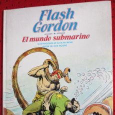 Cómics: FLASH GORDON : EL MUNDO SUBMARINO (BURULAN). Lote 31793151
