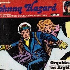 Cómics: JOHNNY HAZARD Nº 2 - ORQUIDEAS EN ARGELIA - BURU LAN 1973. Lote 31895697