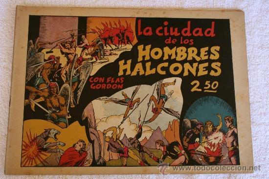 FLAS GORDON EDICIONES HISPANO AMERICANA . LA CIUDAD DE LOS HOMBRES ALCONES 1942 (Tebeos y Comics - Buru-Lan - Flash Gordon)