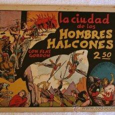Cómics: FLAS GORDON EDICIONES HISPANO AMERICANA . LA CIUDAD DE LOS HOMBRES ALCONES 1942. Lote 31960384