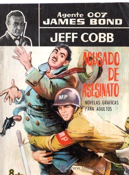 AGENTE 007 JAMES BOND, JEFF COBB, ACUSADO DE ASESINATO, 19 (Tebeos y Comics - Buru-Lan - James Bond)
