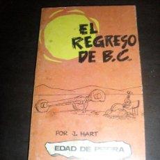 Cómics: EL REGRESO DE B.C. JOHNNY HART. BURU LAN EDICIONES. AÑO 1972. . Lote 32098566