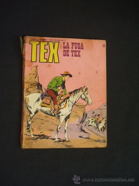 TEX - Nº 82 - LA FUGA DE TEX - BURU LAN EDICIONES - (Tebeos y Comics - Buru-Lan - Tex)