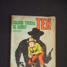 Cómics: TEX - Nº 28 - CUANDO TRUENA EL CAÑON - BURU LAN. Lote 32570344