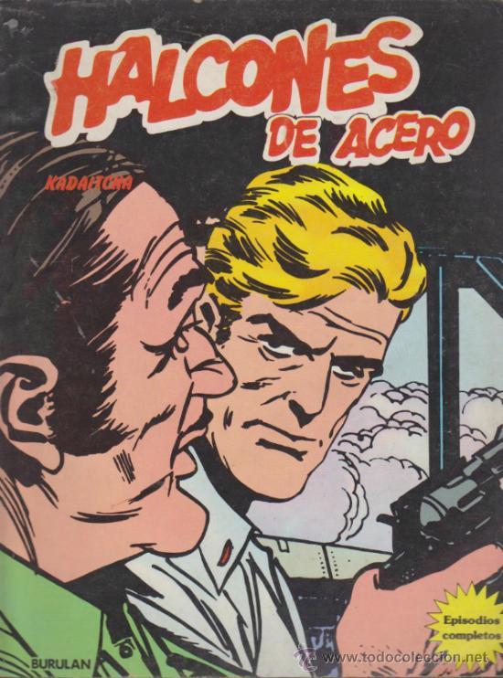 HALCONES DE ACERO Nº 4. KADAICHA. BURU LAN 1973. (80 PÁGINAS) (Tebeos y Comics - Buru-Lan - Halcones de Acero)