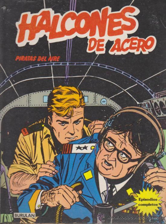HALCONES DE ACERO Nº 5. PIRATAS DEL AIRE. BURU LAN 1973. (80 PÁGINAS) (Tebeos y Comics - Buru-Lan - Halcones de Acero)