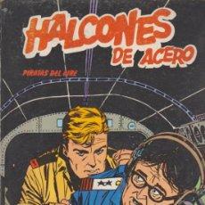Cómics: HALCONES DE ACERO Nº 5. PIRATAS DEL AIRE. BURU LAN 1973. (80 PÁGINAS). Lote 33261415