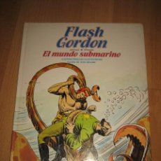 Cómics: FLASCH GORDON Nº 5 EL MUNDO SUBMARINO EDICIONES BURULAN 1983. Lote 33317437