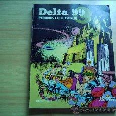Cómics: DELTA 99. PERDIDOS EN EL ESPACIO. Lote 33344933