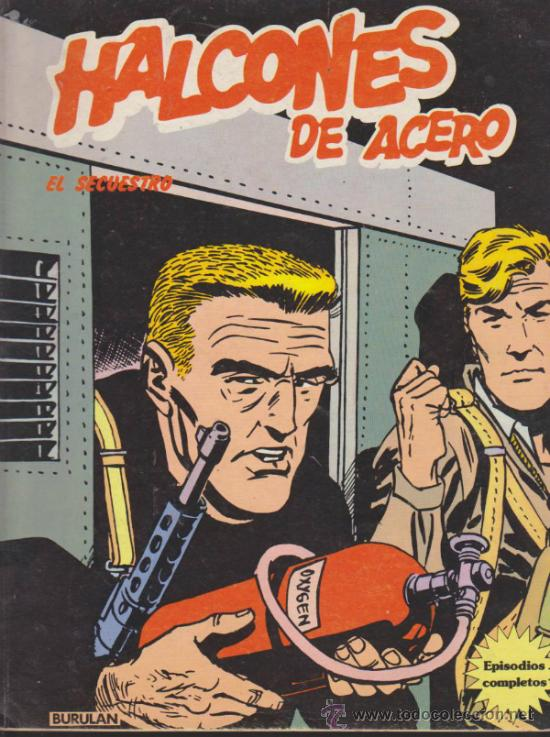 HALCONES DE ACERO Nº 1. BURU LAN (80 PÁGINAS) (Tebeos y Comics - Buru-Lan - Halcones de Acero)