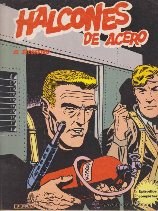 HALCONES DE ACERO Nº 1,2 Y 3. BURU LAN (TOMOS DE 80 PÁGINAS) (Tebeos y Comics - Buru-Lan - Halcones de Acero)