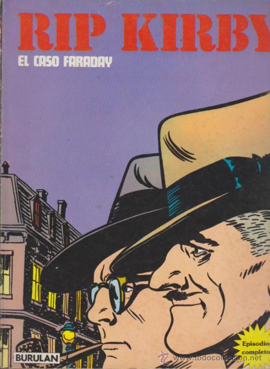 RIP KIRBY Nº 1. EL CASO FARADAY. BURU LAN. (80 PÁGINAS) (Tebeos y Comics - Buru-Lan - Rip Kirby)