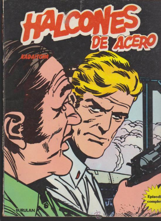 HALCONES DE ACERO Nº 4. KADAITCHA. BURU LAN 1974.(TOMO 80 PÁGINAS) (Tebeos y Comics - Buru-Lan - Halcones de Acero)