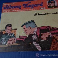 Cómics: JOHNNY HAZARD. NUM. 3 - BURU LAN - EL HOMBRE RANA - AÑO 1973. Lote 34498624