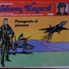 Cómics: JOHNNY HAZARD Nº 1. PASAPORTE AL PARAISO. Lote 35001704
