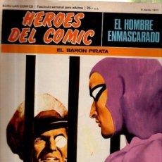 Cómics: BURU LAN COMICS, HÉROES DEL COMIC, EL HOMBRE ENMASCARADO, EL BARON PIRATA, 1971, Nº 6. Lote 35324703
