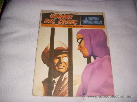 HEROES DEL COMIC, EL HOMBRE ENMASCARADO Nº 6, EDITORIAL BURULAN (Tebeos y Comics - Buru-Lan - Hombre Enmascarado)