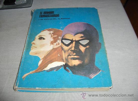 EL HOMBRE ENMASCARADO Nº 2. BURU LAN 1971. LOS ESPÍAS DEL ALBATROS. DIFÍCIL!!!!!! (Tebeos y Comics - Buru-Lan - Hombre Enmascarado)