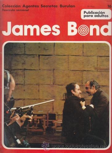 JAMES BOND 16 – COLECCION AGENTES SECRETOS BURULAN FASCICULO SEMANAL BURU LAN (Tebeos y Comics - Buru-Lan - James Bond)