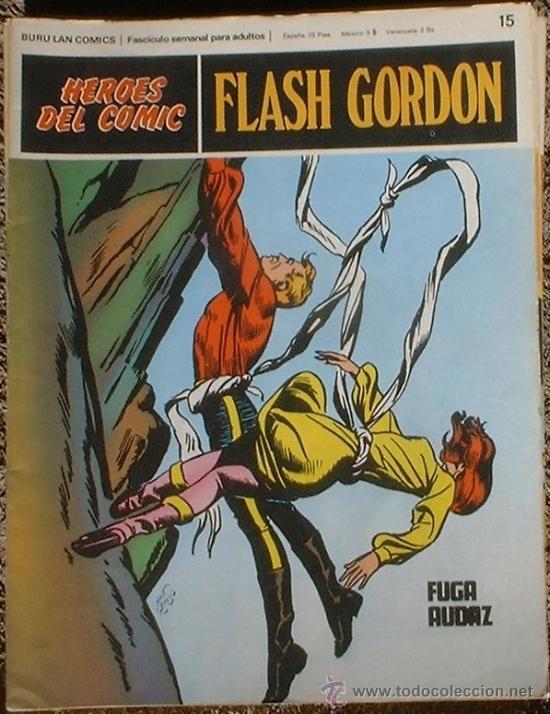 HEROES DEL COMIC - FLASH GORDON Nº 15 - FUGA AUDAZ - BURU LAN COMICS 1972 (Tebeos y Comics - Buru-Lan - Flash Gordon)